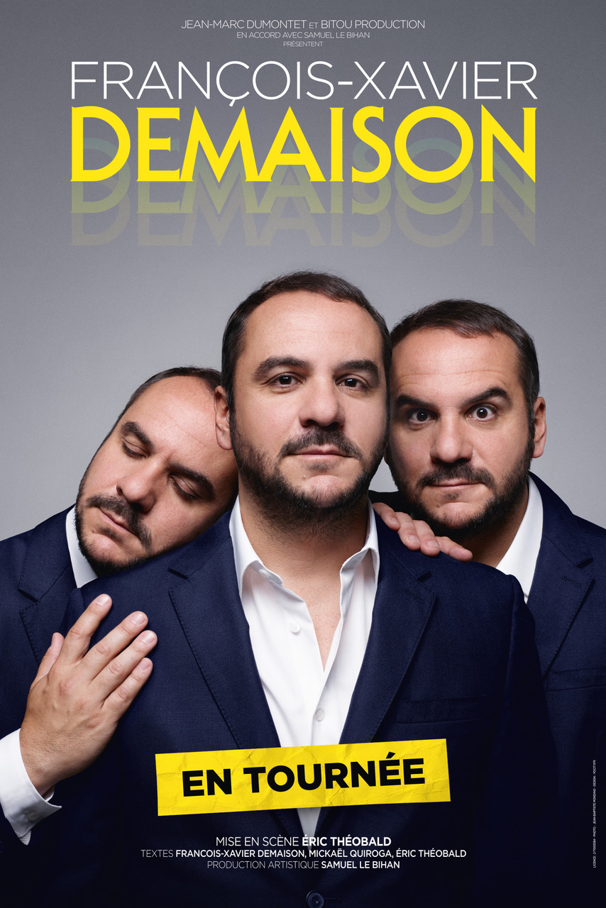 FRANCOIS-XAVIER DEMAISON : LA TOURNÉE, LA SOCIÉTÉ FRANÇAISE, LA PRODUCTION TV... ITW COMPLETE