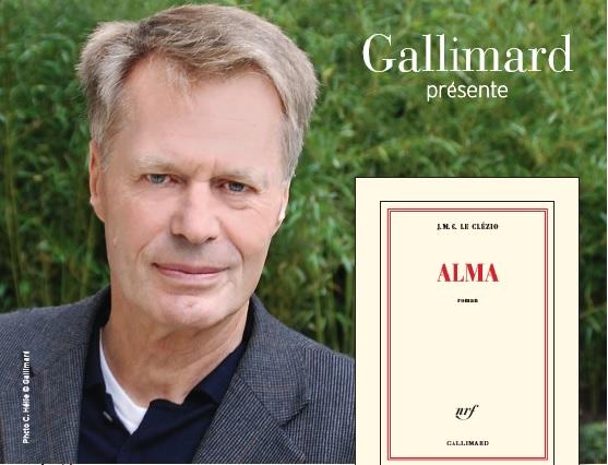 J.M.G LE CLEZIO/ALMA : QUAND SES SOUVENIRS PARLENT DE NOTRE ACTUALITÉ...